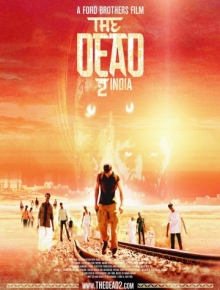Мёртвые 2: Индия / The Dead 2: India (2013) HDRip